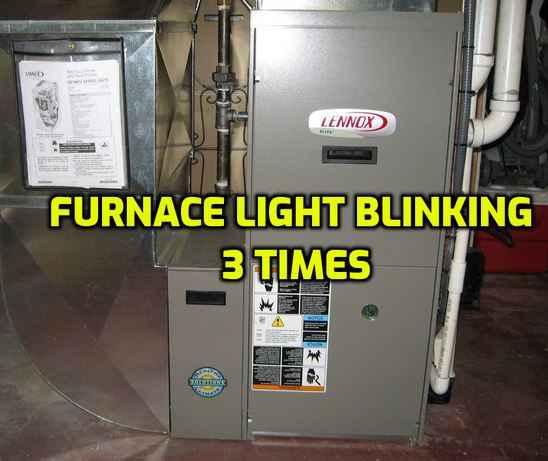 Furnace Light Blinking 3 Times