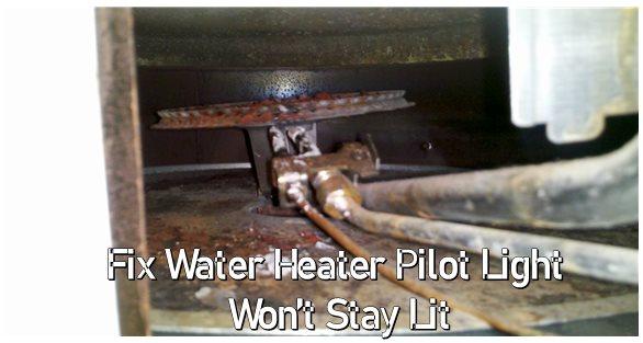 Water Heater Pilot Light Won't Stay Lit
