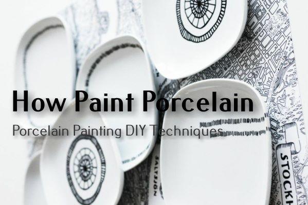 How Paint Porcelain