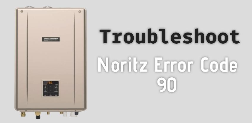 Noritz Error Code 90